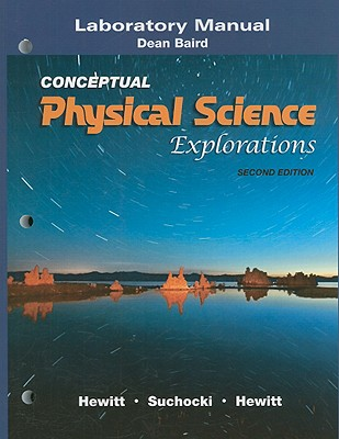 Laboratory Manual for Conceptual Physical Science Explorations - Hewitt, Paul G, and Suchocki, John A, and Hewitt, Leslie A