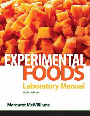 Laboratory Manual for Foods: Experimental Perspectives - McWilliams, Margaret