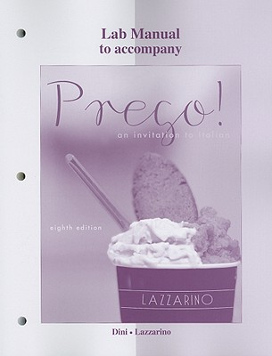 Laboratory Manual to Accompany Prego!: An Invitation to Italian - Lazzarino, Graziana, and Dini, Andrea