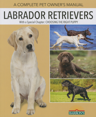 Labrador Retrievers - Walker, Joan Hustace