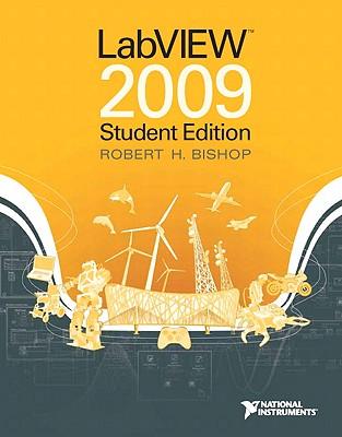 LabVIEW 2009, Student Edition - Bishop, Robert H