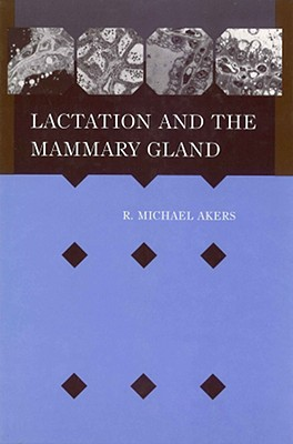 Lactation Mammary Gland - Akers, R Michael
