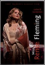 Ladies and Gentlemen, Miss Renee Fleming