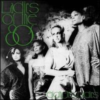 Ladies of the '80s - Eighties Ladies