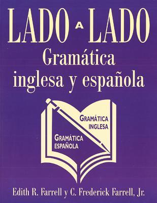 Lado a Lado Gramatica Ingles - Farrell, Edith R, and Farrell, C Frederick