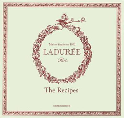 Laduree: Sucre: The Recipes - Andrieu, Phillipe, and Tramier, Sophie