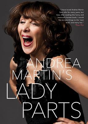 Lady Parts - Martin, Andrea