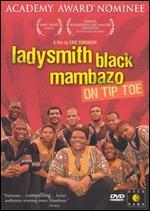 Ladysmith Black Mambazo: On Tip Toe