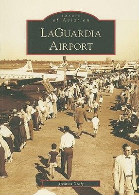 LaGuardia Airport - Stoff, Joshua