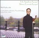 Lalo: Symphony Espagnole; Manen: Concierto Espagnol