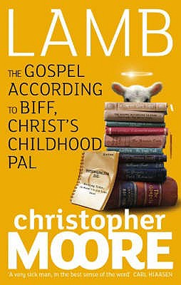 Lamb: A Novel - Moore, Christopher