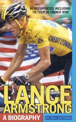 Lance Armstrong: A Biography - Gutman, Bill