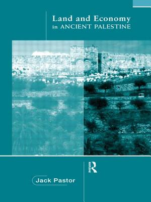 Land and Economy in Ancient Palestine - Pastor, Jack