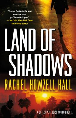 Land of Shadows - Hall, Rachel Howzell