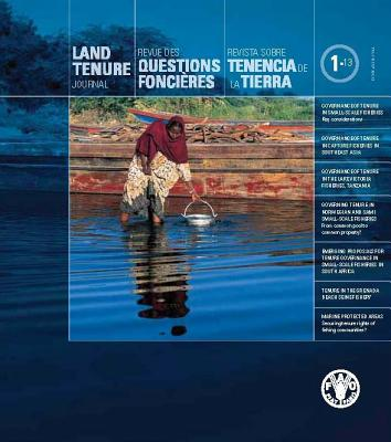 Land Tenure Journal: 2013/1 - Food and Agriculture Organization (Fao) (Editor)