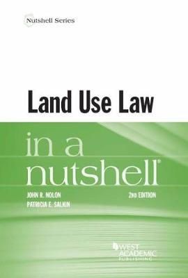Land Use in a Nutshell - Nolon, John, and Salkin, Patricia