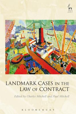 Landmark Cases in the Law of Contract - Mitchell, Charles (Editor), and Mitchell, Paul (Editor)