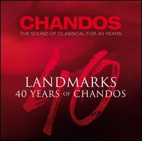 Landmarks: 40 Years of Chandos - Alison Chaney (soprano); Alison Teale (cor anglais); Ann Murray (mezzo-soprano); Aquarelle Guitar Quartet;...