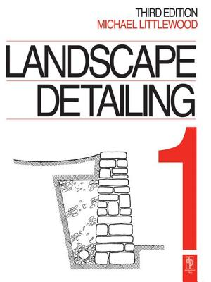 Landscape Detailing Volume 1: Enclosures - Littlewood, Michael
