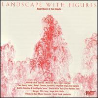 Landscape with Figures - Colette Valentine (piano); Jorge Ávila (violin); Margery Fitts (harp); Mary Ann Hart (mezzo-soprano); Monica Harte (soprano);...