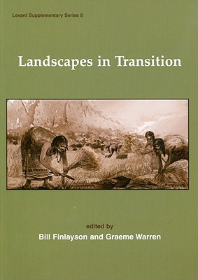 Landscapes in Transition - Finlayson, Bill (Editor), and Warren, Graeme (Editor)