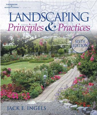 Landscaping Principles and Practices - Ingels, Jack E