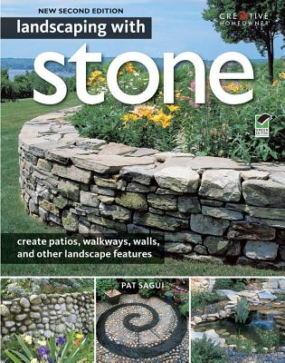 Landscaping with Stone - Sagui, Pat
