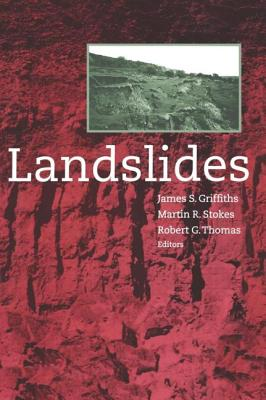 Landslides: Proceedings of the 9th International Conference and Field Trip, Bristol, 16 September 1999 - Griffiths, Dawn