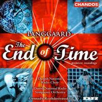 Langaard: The End of Time - Nina Pavlovski (soprano); Per Høyer (baritone); Per Salo (organ); Stig Fogh Andersen (tenor);...