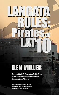 Langata Rules: Pirates at Lat 10 - Miller, Ken