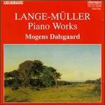 Lange-M�ller: Piano Works