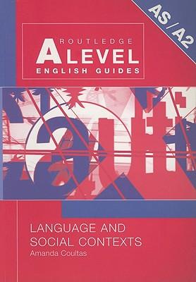 Language and Social Contexts - Coultas, Amanda