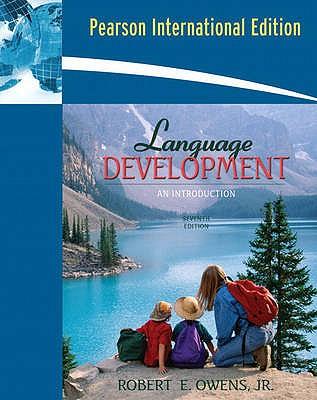 Language Development: An Introduction - Owens, Robert E.