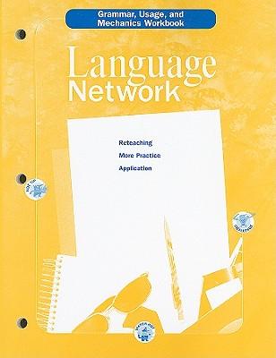 Language Network: Grammar, Usage, and Mechanics Workbook - Holt McDougal (Creator)