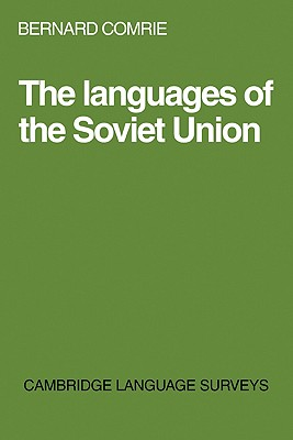 Languages of the Soviet Union - Comrie, Bernard, and Comrie, and Anderson, S R (Editor)