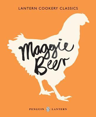 Lantern Cookery Classics - Maggie Beer - Beer, Maggie