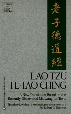 Lao Tzu Te Tao Ching - Henricks, Robert G.