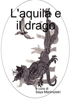 L'aquila E Il Drago - Marimpietri, Saya, and di, a cura