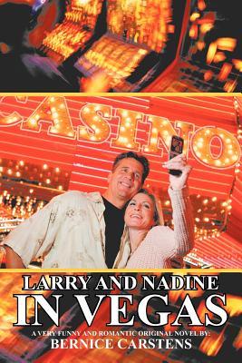 Larry and Nadine in Vegas - Carstens, Bernice