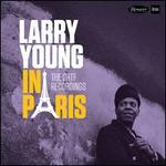 Larry Young in Paris: The ORTF Recordings