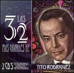 Las 32 Mas Grandes de Tito Rodríguez