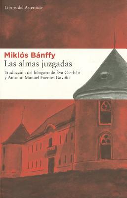 Las Almas Juzgadas - Banffy, Miklos