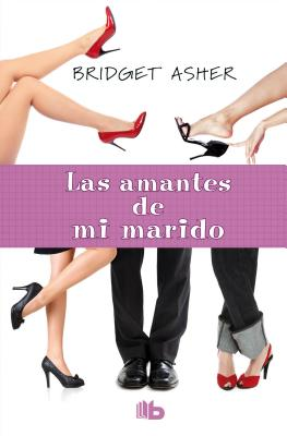 Las Amantes de Mi Marido - Asher, Bridget