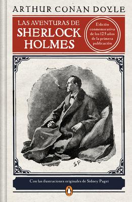 Las Aventuras de Sherlock Holmes (Edici?n Ilustrada) / The Adventures of Sherlock Holmes - Sir Doyle, Arthur Conan