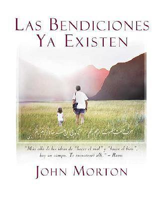 Las Bendiciones YA Existen - Morton, John