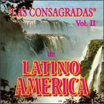 Las Consagradas De Latino America, Vol. 2
