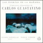 Las Puertas de la Mañana: Canciones de Argentina de Carlos Guastavino