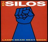 Laser Beam Next Door - The Silos