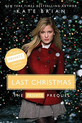 Last Christmas: The Private Prequel - Brian, Kate