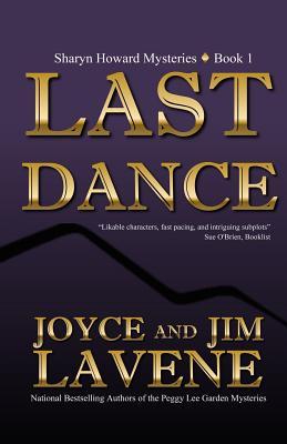 Last Dance - Lavene, Joyce, and Lavene, Jim